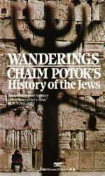 Wanderings - Chaim Potok