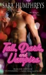 Tall, Dark, and Vampire - Sara Humphreys