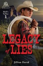 Legacy of Lies (Hell's Valley) - Jillian David