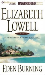 Eden Burning - Elizabeth Lowell, James Daniels