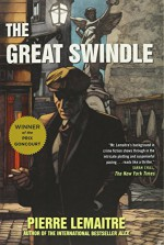 The Great Swindle - Pierre Lemaitre