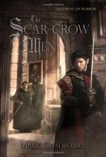 The Scar-Crow Men - Mark Chadbourn