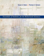 Essentials of Statistics for the Behavioral Sciences - Susan Nolan, Thomas Heinzen