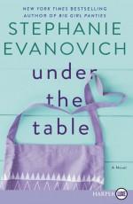 Under the Table - Stephanie Evanovich