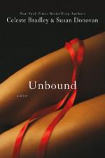 Unbound - Susan Donovan, Celeste Bradley