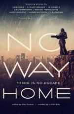 No Way Home - Nadine Matheson, S.W. Fairbrother, Jennifer Foehner Wells, Lucas Bale, S. Elliot Brandis, Michael Patrick Hicks, Harry Manners, J. Collyer, T.A. Sinclair