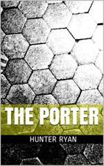 The Porter - Hunter Ryan