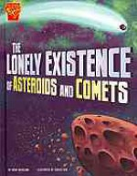 The Lonely Existence of Asteroids and Comets - Mark Weakland, Carlos Aón