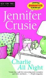 Charlie All Night - Jennifer Crusie