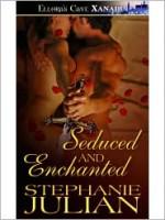 Seduced and Enchanted - Stephanie Julian