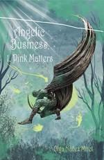 Angelic Business 1. Pink Matters - Olga Núñez Miret