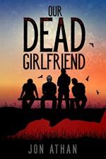 Our Dead Girlfriend - Jon Athan