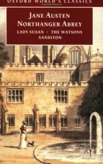 Northanger Abbey, Lady Susan, The Watsons, Sanditon - John Davie, James Kinsley, Claudia L. Johnson, Jane Austen