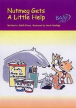 Nutmeg Gets a Little Help - Judith Foxon, Sarah Rawlings