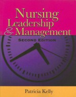 Nursing Leadership & Management - Patricia Kelly