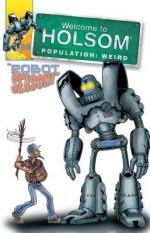 Robot Season! - Craig Schutt, Steven Butler, Jeff Albrecht, Al Milgrom
