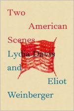 Two American Scenes - Lydia Davis, Eliot Weinberger