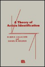 A Theory Of Action Identification - Robin R. Vallacher, Daniel M. Wegner