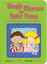 Simple Rhymes for Quiet Times: Every Day with My Great Big God - Andy Holmes, Caron Turk