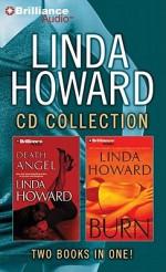 Linda Howard CD Collection 4: Death Angel, Burn - Joyce Bean, Linda Howard