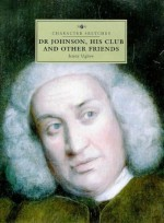 Character Sketches: Dr. Johnson, His Club and Other Friends (Character Sketches) - Jenny Uglow