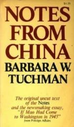 Notes from China - Barbara W. Tuchman