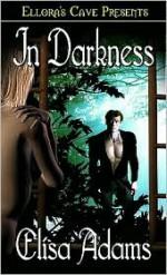 In Darkness - Elisa Adams