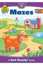 Mazes: A Get Ready Book, Grade P (Get Ready Books) - Barbara Gregorich, Joan Hoffman, Richard Pape