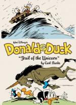 "Walt Disney's Donald Duck: ""Trail of the Unicorn"" - Carl Barks, Jeff Kinney"