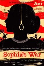 Sophia's War: A Tale of the Revolution - Avi