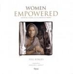 Women Empowered: Inspiring Change in the Emerging World - Phil Borges, Madeleine Albright