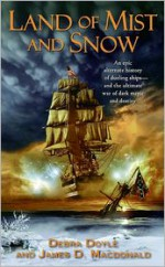 Land of Mist and Snow - Debra Doyle, James MacDonald