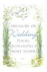 Treasury Of Wedding: Poems, Quotations, And Short Stories - Hippocrene Books