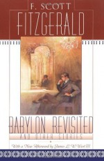 Babylon Revisited and Other Stories - F. Scott Fitzgerald, Matthew J. Bruccoli