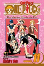 One Piece, Vol. 11: The Meanest Man in the East - Eiichiro Oda