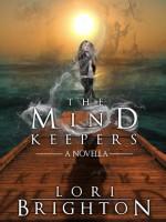 The Mind Keepers - Lori Brighton