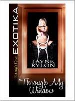 Through My Window - Jayne Rylon
