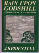 Rain Upon Godshill. - J.B. Priestley