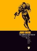 Judge Dredd The Complete Case Files 02 - Pat Mills, John Wagner, Mick McMahon, Brian Bolland