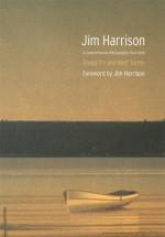 Jim Harrison: A Comprehensive Bibliography, 1964-2008 - Gregg Orr, Beef Torrey, Robert DeMott, Jim Harrison