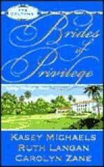 Brides Of Privilege: Sapphire Bride/Colton's Bride/Destiny's Bride - Kasey Michaels, Carolyn Zane, Ruth Ryan Langan