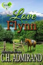 FOR LOVE OF FLYNN (Irish Western Series) - C.H. Admirand