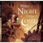When Night Didn't Come - Poly Bernatene