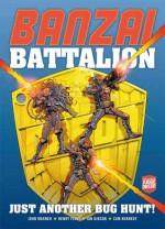 Banzai Battalion: Just Another Bug Hunt - John Wagner, Brian Bolland, Ian Gibson, Henry Flint