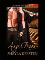Angel Moon - Shayla Kersten