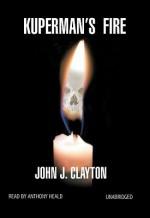 Kuperman's Fire - John Clayton, Anthony Heald