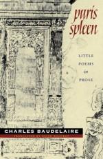 Paris Spleen: little poems in prose (Wesleyan Poetry Series) - Charles Baudelaire, Keith Waldrop