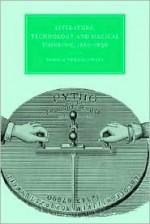 Literature, Technology and Magical Thinking, 1880 1920 - Pamela Thurschwell, Gillian Beer