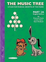 The Music Tree English Edition Student's Book: Part 2a - Frances Clark, Louise Goss, Sam Holland