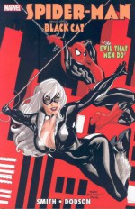 Spider-Man/Black Cat: The Evil That Men Do - Kevin Smith, Terry Dodson